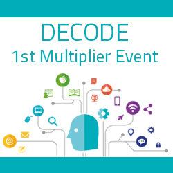 "DECODE 1st Multiplier Event ""Innovation and Training in the Digital Era"""